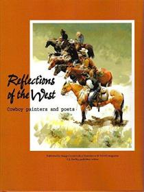 Reflections of the West: Cowboy painters and poets