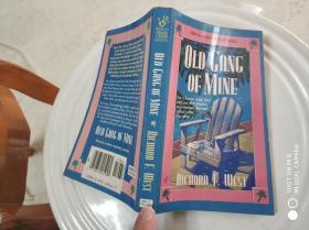 OLD GANG OF MINE(外文原版)