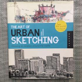 THE ART OF URBAN SKETCHING  城市风景素描技艺    外文原版包邮