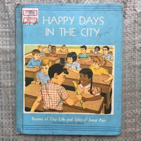 HAPPY DAYS IN THE CITY  外文原版