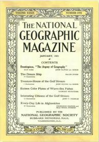 现货 National Geographic 美国国家地理1921年1月帆船环球航行,迈阿密海洋鱼类,阿富汗