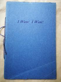 """1932年 圣诞节 """"藏书之爱""""纽顿为朋友们印制《I WANT! I WANT!》 纽顿签名本 自印蓝色小册子 小32开 24页"""