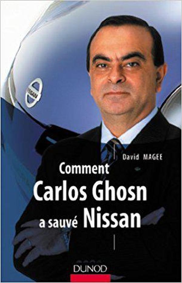 法语原版书 Comment Carlos Ghosn a sauvé Nissan Broché – 27 mars 2003 de David Magee (Auteur)