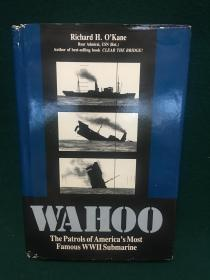 Wahoo:The Patrols of America's Most Famous World War II Submarine【刺鲅:美国最着名的第二次世界大战潜艇的巡逻队】