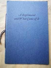 "1927年  ""藏书之爱""纽顿橡丘庄自印本《A Reprimand and What Came of It》 自印蓝色小册子 小32开 10页"