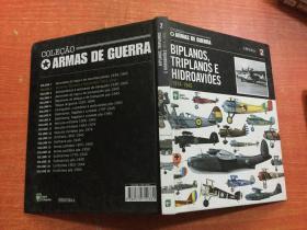 BIPLANOS,TRIPLANOS E HIDROAVIOES1914-1945 VOLUME 2 外文原版 精装
