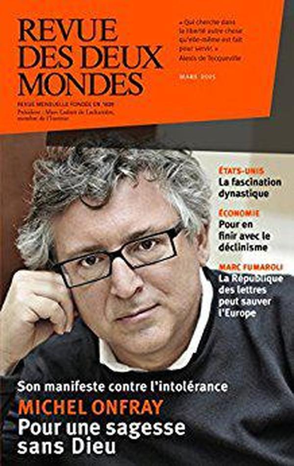 法语原版书 Revue des Deux Mondes mars 2015: Michel Onfray. Pour une sagesse sans Dieu