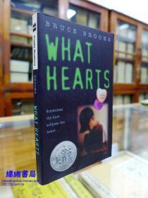 What Hearts (Laura Geringer Books (Paperback)《什么心  布鲁斯.布鲁克斯著》获得1993年纽伯瑞荣誉奖