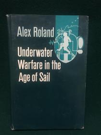 Underwater Warfare in the Age of Sail【扬帆时代的水下战争】