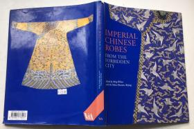 Imperial Chinese Robes: From the Forbidden City英文原版  大清宫廷服饰