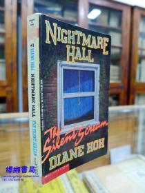 Nightmare Hall: The Silent Scream 《梦魇馆:无声的尖叫   戴安娜.赫著》