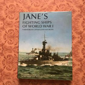 JANE`S FIGHTING SHIPS OF WORLD WARI FOREWORO BY CAPTAIN JOHN MOORE RH【约翰·摩尔船长写的《第一次世界大战中简的战舰》】