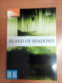 英文原版书:Island Of Shadows