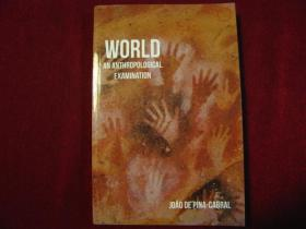World: An Anthropological Examination
