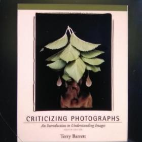Criticizing Photographys(An Introduction toUnderstanding Images)