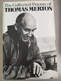The Collected Poems of Thomas Merton 【英文原版,大32开,厚逾1千多页,品相佳】