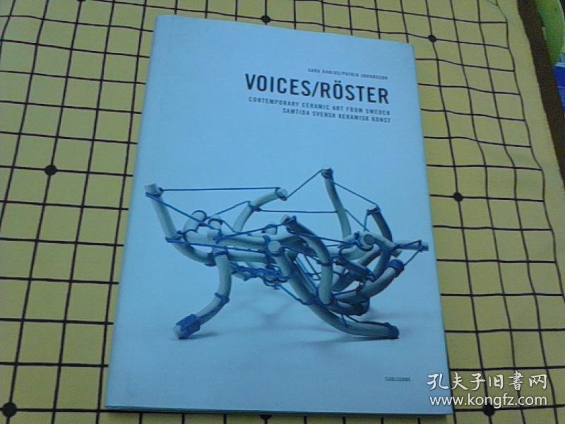 VOICES/RÖSTER:CONTEMPORARY CERAMIC ART FROM SWEDEN   SAMTIDA SVENSK KERAMISK KONST(瑞典、英文本)