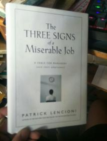 英文原版 The Three Signs of a Miserable Job by Patrick M. Lencioni 著