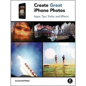 9781593272852Create Great iPhone Photos: Apps