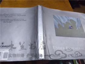 原版英法德意等外文书 UNDER EPHEMERAL LIGHT JUAN COLLIGNON HOFF CALIFORMULA PUBLISHING 1996年 小16开硬精装