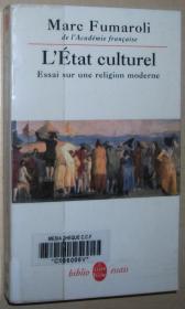 法语原版书 LEtat culturel. Essai sur une religion moderne Broché – 1992 de Fumaroli Marc (Auteur)