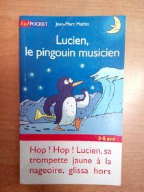 法文原版书:Lucien, le pingouin musicien