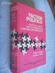 Faction Politics: Political Parties and Factionalism in Comparative Perspective ( 精装 ) 派系政治:政党和派系斗争
