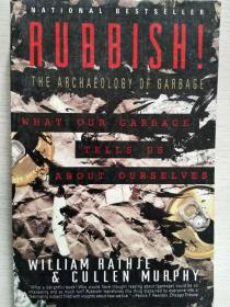 Rubbish! The Archaeology of Garbage  【英文原版,品相佳】