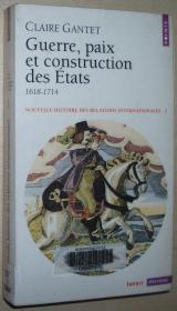 法语原版书 Nouvelle histoire des relations internationales, tome 2 : Guerre, paix et construction des États, 1618-1714 Poche – 2003 de Claire Gantet  (Auteur)