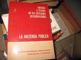 MEXICO A  TRAVES DE LOS INFORMES PRESIDENCIALES
