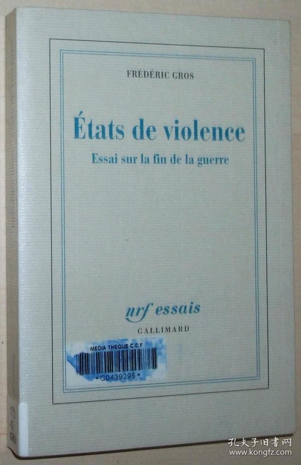 法语原版书 États de violence: Essai sur la fin de la guerre Broché – 2006 de Frédéric Gros  (Auteur)