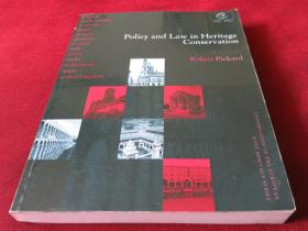 Policy and Law in Heritage Conservation (Conservation of the European Built Heritage Series, 1)
