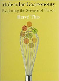 Molecular Gastronomy: Exploring the Science of Flavor分子美食学:探索风味科学,2006哥大精装,九五品