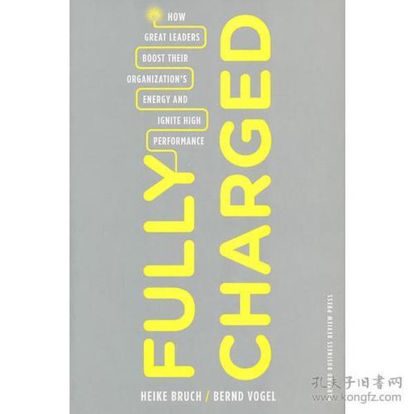 正版包邮n1/Fully Charged How Great Leaders Boost Their Organizations/9781422129036/M5-1
