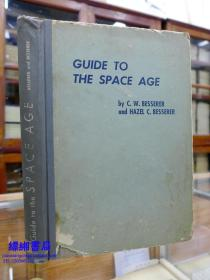 Guide to the Space Age—《太空时代指南》