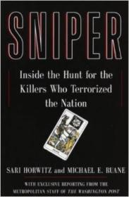Sniper  The Hunt for the Killers Who Terrorized