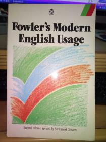 A DICTIONARY OF :Fowlers Modern English Usage(英文原版)