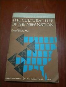 1770-1830 THE CULTURAL LIFE OF THE NEW NATION