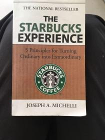 英文原版 the starbucks experience 5 principles for turning ordinary into extraordinary 星巴克的5条成功经验