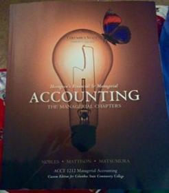 Horngrens Financial & Managerial Accounting: The Managerial Chapters  Acct 1212 Managerial Accounti