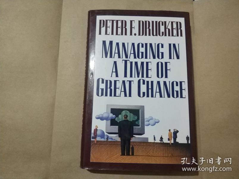 英文原版 精装 彼得·德鲁克《变革时代的管理》Managing in A Time Of Great Change 管理学经典
