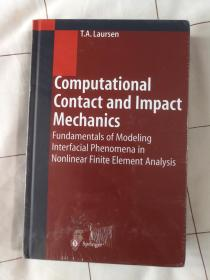 现货  Computational Contact and Impact Mechanics: Fundamentals of Modeling Interfacial Phenomena in Nonlinear Finite Element Analysis 英文原版 计算力学 冲击力学 接触力学 界面现象建模基础 原理 非线性有限元分析