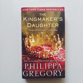 THE KINGMAKERS DAUGHTER PHILIPPA GREGORY