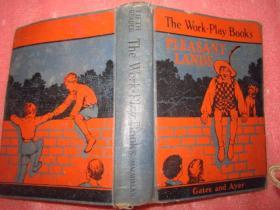 民国版英文书籍《the work play books pleasant lands》 工作玩书愉快的土地【精装】