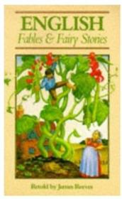 English Fables And Fairy Stories (oxford Myths And Legends)