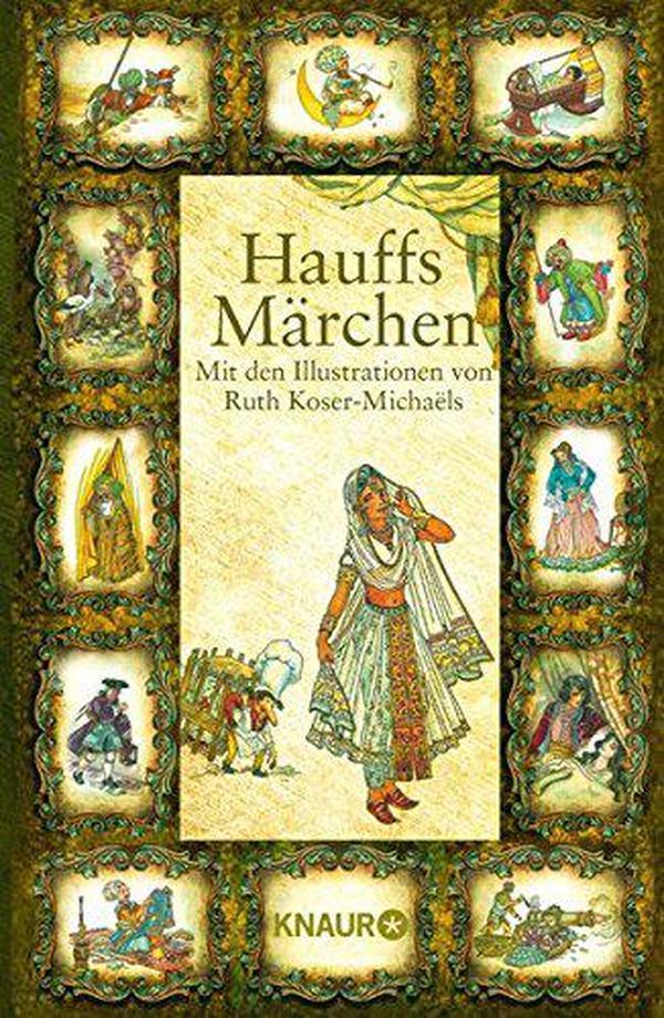 德文 德语 Hauffs Märchen: Mit den Illustrationen 豪夫童话集 带彩色插图 德国原版 精装硬皮
