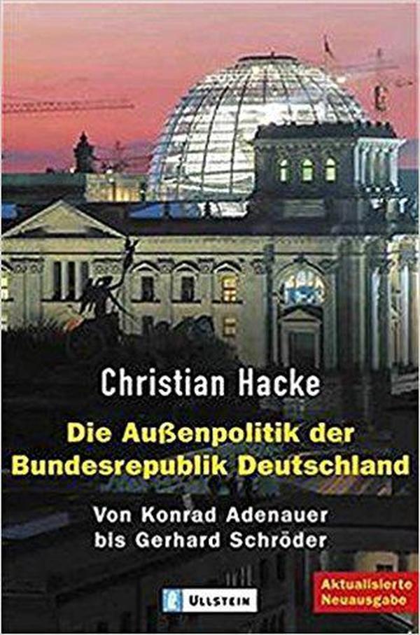 德语原版书 Die Außenpolitik der Bundesrepublik Deutschland Von Konrad Adenauer bis Gerhard Schröder德国外交政策