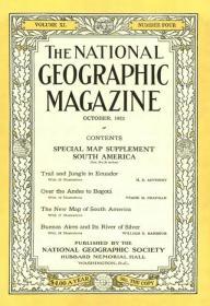现货national geographic 美国国家地理1921年10月南美,厄瓜多尔,布宜诺斯艾利斯等
