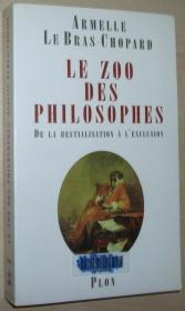 法语原版书 Le Zoo des philosophes Broché – 2000 de Armelle Le Bras-Chopard  (Auteur)