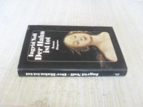 德文原版 精装 Der Hahn ist tot: Roman. Ingrid Noll